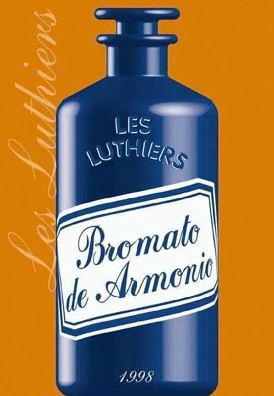 Bromato de armorio - Les Luthiers